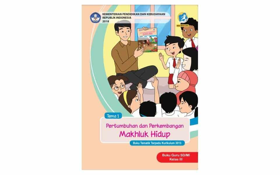 Buku Guru Kelas 3 Kurikulum 2013 Revisi 2018 Kependidikan Com